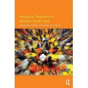 Religious Traditions in Modern South Asia by Jacqueline Suthren Hirst