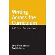 Writing Across the Curriculum by Professor Terry Myers Zawacki