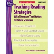 Teaching Reading Strategies with Literature That Matters to Middle Schoolers by Nancy Fordham