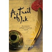 A Trail of Ink by Mel Starr