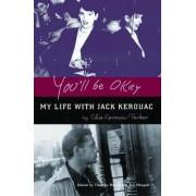 You'll be Okay by Eddie Kerouac-Parker