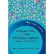 Language Policy for the Multilingual Classroom by Christine Helot