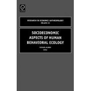 Socioeconomic Aspects of Human Behavioral Ecology by M. Alvard
