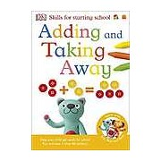 Adding and Taking Away (Skills for Starting School)