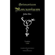 Grimorium Mercurium by John Dee
