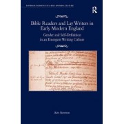 Bible Readers and Lay Writers in Early Modern England by Professor Kate Narveson