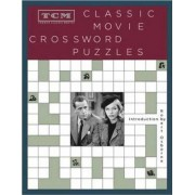 TCM Classic Movie Crosswords by Turner Classic Movies