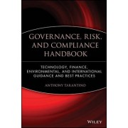 Governance, Risk and Compliance Handbook by Anthony Tarantino