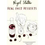 Real Fast Desserts by Nigel Slater