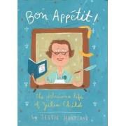 Bon Appetit! by Jessie Hartland