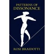 Patterns of Dissonance by Rosi Braidotti