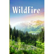 Wildfire by Lynn James