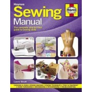 Sewing Manual: The Complete Step-by-Step Guide to Sewing Skills 2016 by Laura Strutt