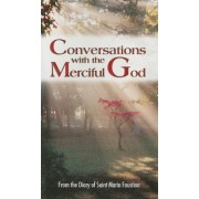 Conversations with the Merciful God by Vinny Flynn