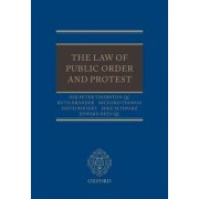 Law of Public Order and Protest by HHJ. Peter Thornton