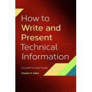 How to Write and Present Technical Information, 4th Edition