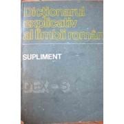 Dictionarul Explicativ Al Limbii Romane Supliment - Academia Romana