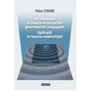 Introducere in teoria structurilor geometrice conjugate.Aplicatii in teoria relativitatii.
