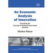An Economic Analysis of Innovation by Marcus Balzat