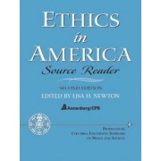 Ethics in America: WITH Source Reader AND Study Guide by Lisa H. Newton