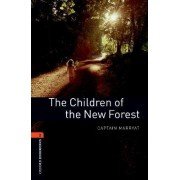 Oxford Bookworms Library: Level 2:: The Children of the New Forest by Captain Marrayat