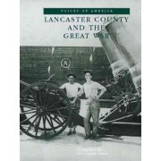 Lancaster County & the Great War by John Griffin