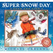 Super Snow Day Seek and Find by Michael Garland