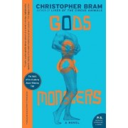 Gods and Monsters by Christopher Bram