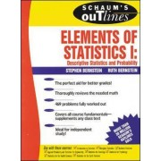 Schaum's Outline of Elements of Statistics: Descriptive Statistics and Probability: v. 1 by Stephen Bernstein
