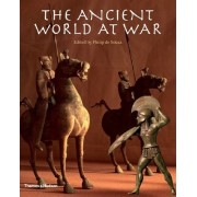 The Ancient World at War by Philip de Souza