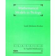 Mathematical Models in Biology by Leah Edelstein-Keshet