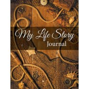 My Life Story Journal by Speedy Publishing LLC