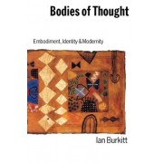 Bodies Of Thought: Social Relations, Activity And Embodiment