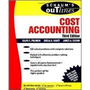 Schaum's Outline of Cost Accounting, 3rd, Including 185 Solved Problems by Ralph S. Polimeni