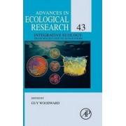 Integrative Ecology: Volume 43 by Guy Woodward