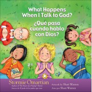 What Happens When I Talk to God?/Que Pasa Cuando Hablo Con Dios?: English/Spanish
