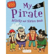 My Pirate Activity and Sticker Book by Anonymous