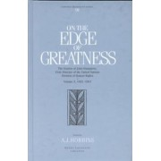 On the Edge of Greatness: 1952-1957 v. 3 by A. J. Hobbins