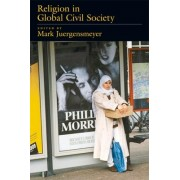 Religion in Global Civil Society by Mark Juergensmeyer