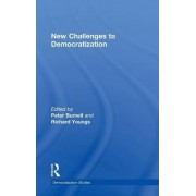 New Challenges to Democratization by Peter Burnell