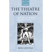 The Theatre of Nation by Ben Levitas
