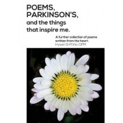 Poems, Parkinson's and the Things That Inspire Me