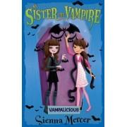 Vampalicious by Sienna Mercer