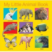 My Little Animal Book by Priddy Books