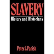Slavery by Peter J. Parish