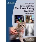 BSAVA Manual of Canine and Feline Cardiorespiratory Medicine by Virginia Luis Fuentes