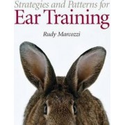 Strategies and Patterns for Ear Training by Rudy Marcozzi