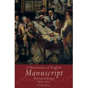 A Dictionary of English Manuscript Terminology by Peter Beal