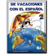 De Vacaciones Con El Espanol