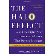 Phil Rosenzweig The Halo Effect... and the Eight Other Business Delusions That Deceive Managers